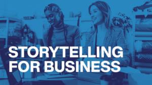 Storytelling for Business Webinar