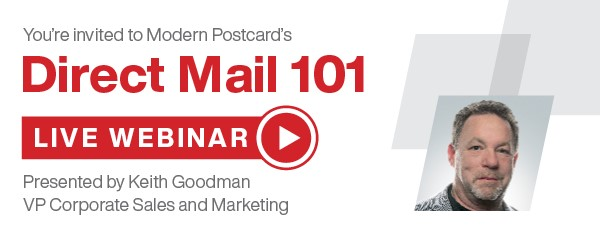 Direct Mail 101 Webinar - Presented by Keith Goodman